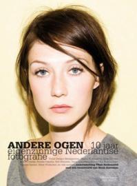 Andere Ogen 10 jaar eigenzinnige Nederlandse fotografie , Theo Audenaerd