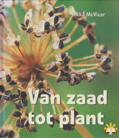 Van Zaad Tot Plant  , Jekka MacVicar