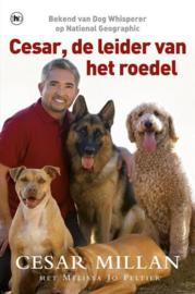 Cesar, De Leider Van Het Roedel , Cesar Millan