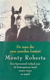 De Man die naar Paarden luistert , Monty Roberts