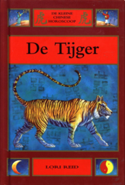 Chinese horoscoop tijger , Lori Stevic-Rust Serie: De kleine Chinese horoscoop