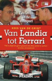 Van Landia Tot Ferrari een leven in de autosport , K. Van De Grint
