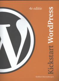 Kickstart WordPress, 4/e , Robbert Ravensbergen
