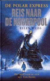 De Polar Express / Reis naar de Noordpool de Polar Express ,  E. Weiss