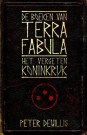 De boeken van Terra Fabula 1 - Het vergeten koninkrijk , Peter Dewillis