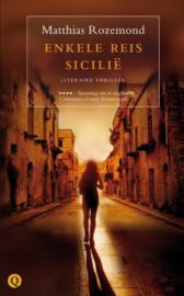 Enkele reis Sicilië , Matthias Rozemond