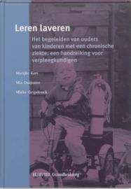 Leren laveren het begeleiden van ouders van kinderen met een chronische ziekte : een handreiking voor verpleegkundigen ,  M. Kars