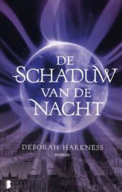 Allerzielen 2 - De schaduw van de nacht Deel 2 van Allerzielen ,  Deborah Harkness Serie: Allerzielen