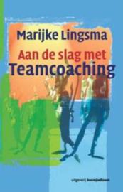 Aan de slag met teamcoaching , Marijke Lingsma  Serie: PM-reeks