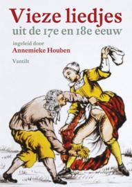 Vieze liedjes uit de 17e en 18e eeuw , Annemieke Houben