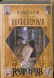 De boeken van de Nar - 2 - De gouden Nar Deel 2 van De boeken van de Nar , Robin Hobb