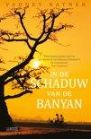 In de schaduw van de banyan , Vaddey Ratner