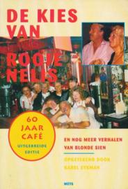 De kies van Rooie Nelis. En nog andere verhalen van Blonde Sien Uitgebreide editie , Karel Eykman