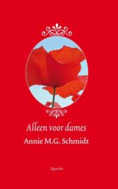 Alleen voor dames , Annie M.G. Schmidt