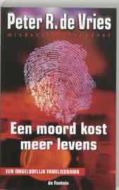 Een Moord Kost Meer Levens , Peter R. de Vries