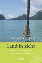 Land In Zicht zeilen rond de wereld met vrouw en kind , Thomas Siffer