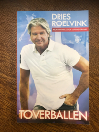 Toverballen de onthullende biografie , Dries Roelvink
