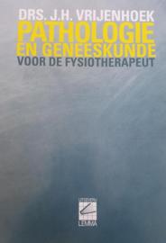 Pathologie en geneeskunde voor de fysiotherapeut , Vrijenhoek J.H.