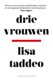 Drie vrouwen , Lisa Taddeo