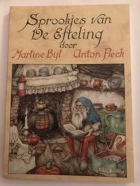 Sprookjes Van De Efteling opnieuw verteld ,Martine Bijl