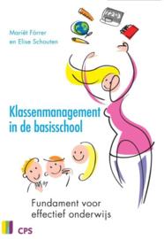 Klassenmanagement in de basisschool fundament voor effectief onderwijs , M. Forrer