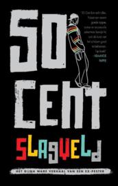 Slagveld het bijna ware verhaal van een ex-pester , 50 Cent