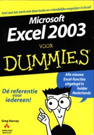 Voor Dummies - Microsoft Excel 2003 voor Dummies ,  Greg Harvey  Serie: Voor Dummies