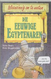Waanzinnig om te weten - Die eeuwige Egyptenaren Waanzinnig om te weten - serie , T. Deary