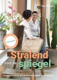 Stralend voor de spiegel een kennismaking met de succesvolle Fit & Slank methode , Anja Bastings