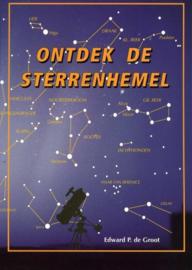 Ontdek de sterrenhemel astronomie , E.P. de Groot