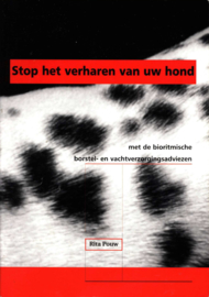 Stop Het Verharen Van Uw Hond met de bioritmische borstel- en vachtverzorgingsadviezen , Rita Pouw