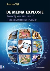 De media-explosie trends en issues in massacommunicatie , Kees van Wijk