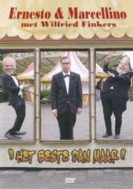 Beste Dan Maar, Het , Ernesto & Marcellino