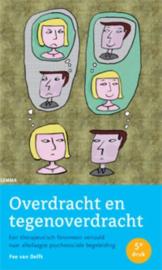 Overdracht en tegenoverdracht een therapeutisch fenomeen vertaald naar alledaagse psychosociale begeleiding ,  Fee van Delft