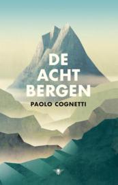 De acht bergen DWDD Boek van de Maand - september 2017 ,  Paolo Cognetti
