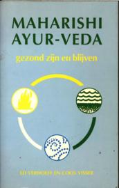 Maharishi Ayur-Veda. Gezond Zijn En Blijven gezond zijn en blijven ,  Ed Verhoeff