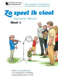 Zo speel ik viool - Deel 1 - Jonge kinderen plezierig én degelijk viool leren spelen, Carmen Eberz