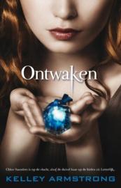 Ontwaken Chloe Sanders Is Op De Vlucht,Alsof De Duivel Haar Op De Hielen Zit Letterlijk... ,  Kelley Armstrong Serie: De Darkest Powers