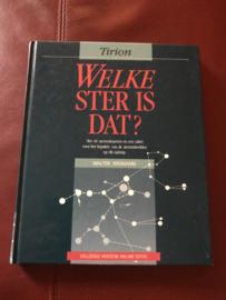 Welke ster is dat ? met 48 sterrenkaarten, een tabel voor het bepalen van de sterrenbeelden op elk tijdstip, 100 figuren en 8 platen , Walter Widmann