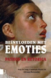 Beïnvloeden met emoties pathos en retorica , Diverse auteurs