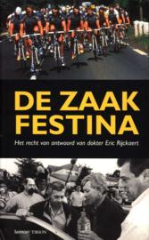 De zaak Festina het recht van antwoord van dokter Eric Rijckaert , Eric Rijckaert