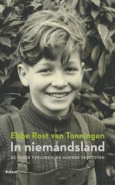 In niemandsland de vader verloren, de moeder verstoten , Ebbe Rost van Tonningen