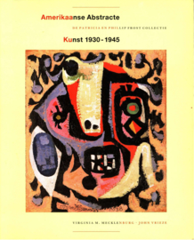 Amerikaanse abstracte kunst 1930 1945 De Patricia en Phillip Frost collectie , V. Mecklenburg