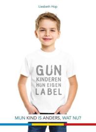 Gun kinderen hun eigen label mijn kind is anders, wat nu? ,  Liesbeth Hop