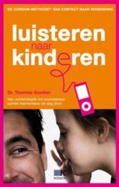 De Gordon-Methode Luisteren naar kinderen de methode voor overleg in het gezin , Thomas Gordon