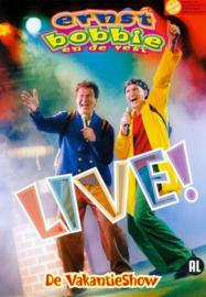 Ernst, Bobby en de Rest - Live De Vakantieshow