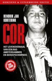 Cor het levensverhaal van een ras-Amsterdammer en beroepscrimineel , Hendrik Jan Korterink