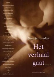 Het verhaal gaat... / deel 5 De Geschriften,  N. Ter Linden