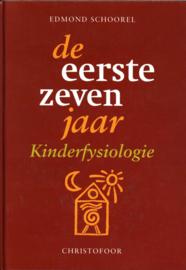 De eerste zeven jaar kinderfysiologie ,  Edmond Schoorel