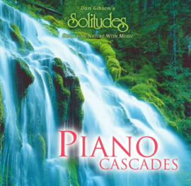 Dan Gibson's Solitudes: Piano Cascades , Somerset Entertainment Ltd.